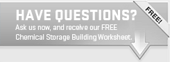 Do you have questions about a chemical storage building?